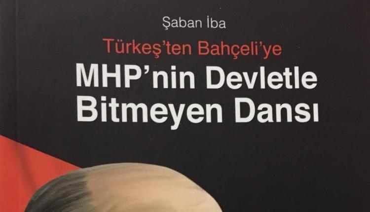 """""""Türkeş'ten Bahçeli'ye MHP'nin Devletle Bitmeyen Dansı"""""""