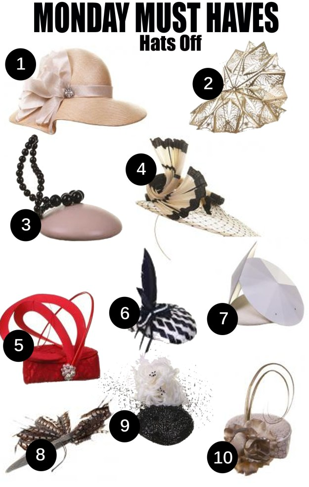 110814 Nolcha Monday Must Haves Hats Off