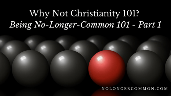 Being No-Longer-Common 101