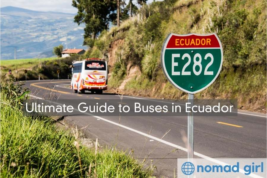 Buses in Ecuador – The Ultimate Guide To Bus Travel
