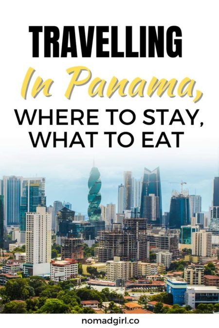 Travelling in Panama Where to Stay What to Eat