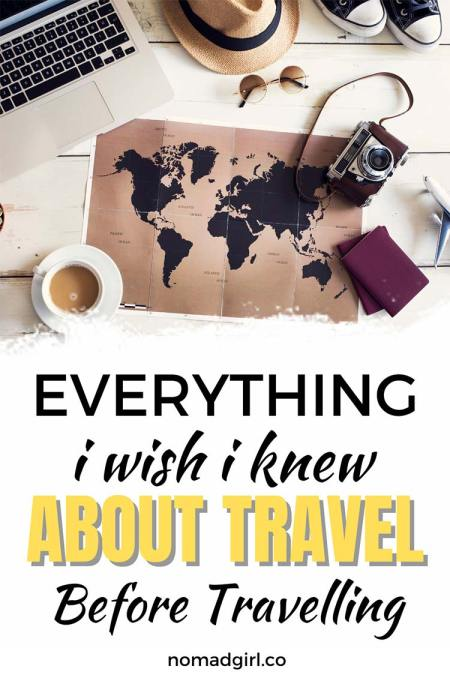 Everything I wish I knew about travel before travelling