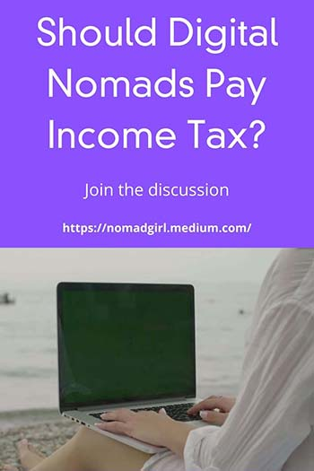 Should digital Nomads pay income tax