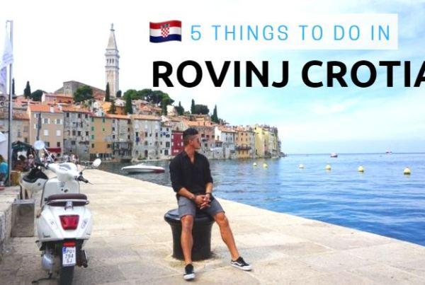 5 things to do in rovinj croatia