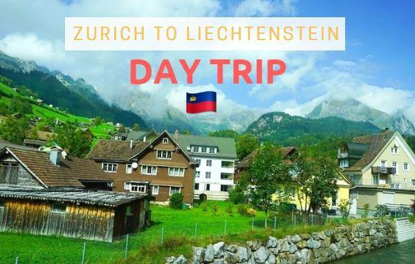 Zurich to Liechtenstein Day Trip