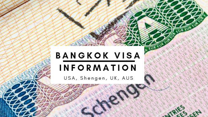 Bangkok Visa, Bangkok Visa Information: USA, UK, EU, AUS