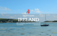 Ireland: Co. Cork, An Underated Prologue