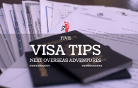 5 Visa Tips for Your Next Overseas Adventure