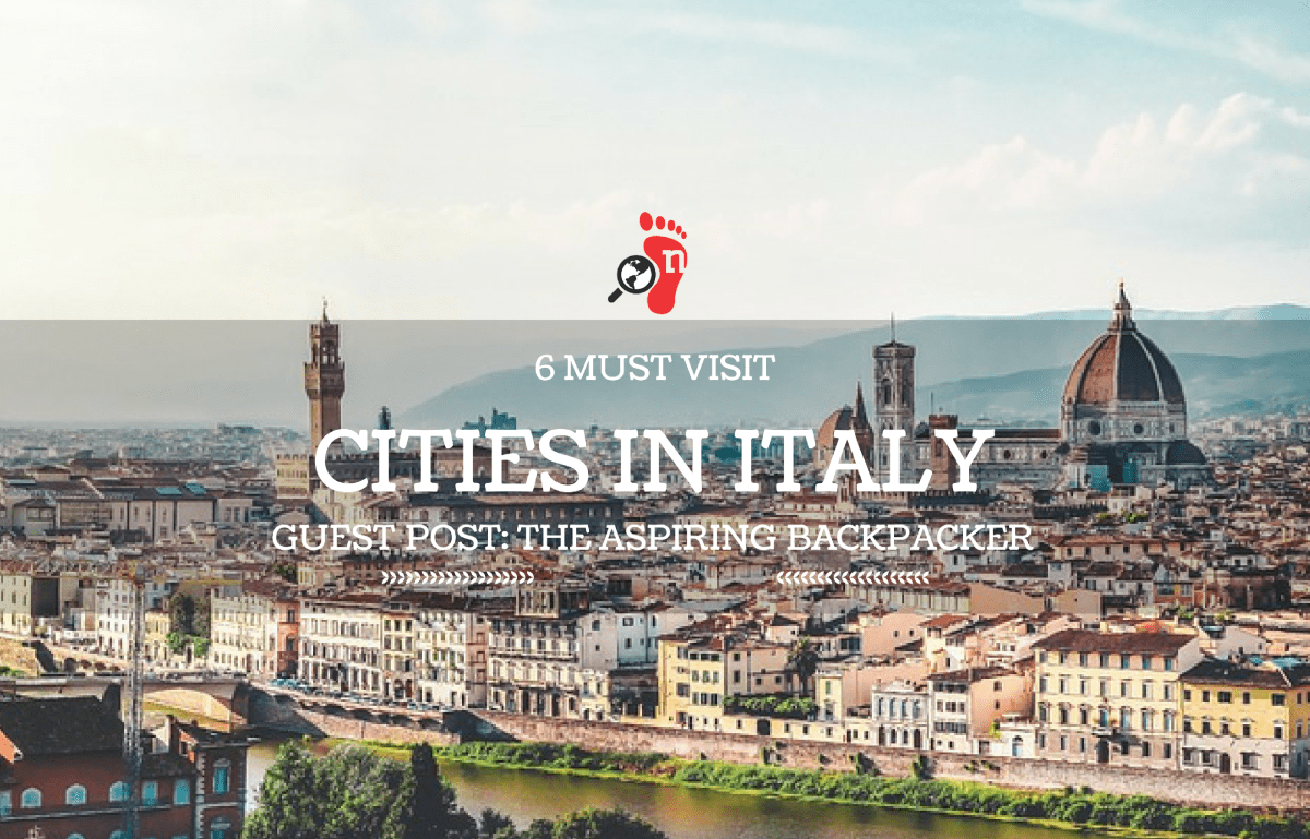 What are the Must Visit Cities in Italy?