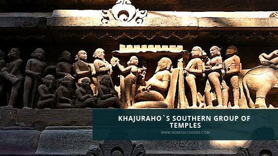 Khajuraho… Through the Southern Group of Temples