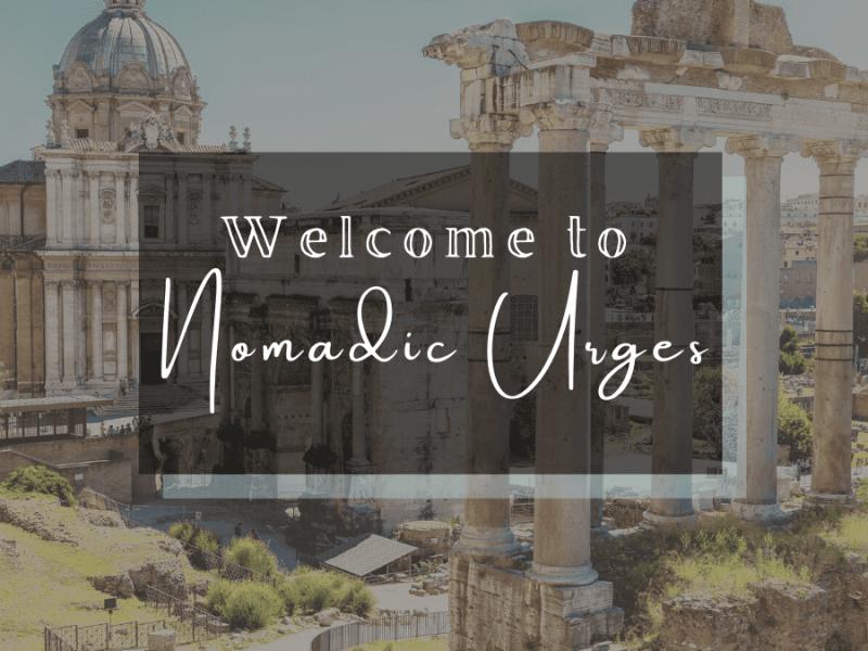 welcome to nomadic urges travel blog