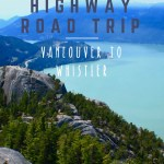 Sea to Sky Highway: Vancouver to Whistler