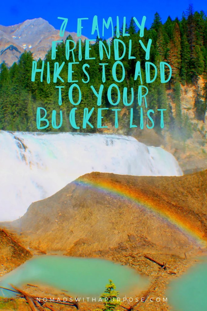7 Family Friendly Hikes to add to your bucket list PIN