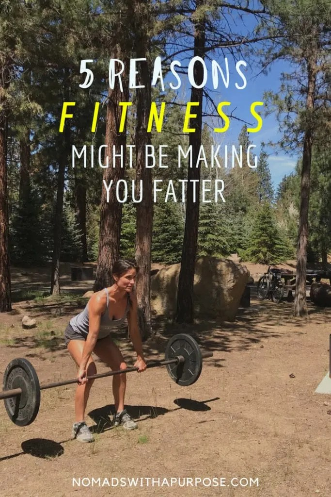 5 Reasons fitness might b making you fatter