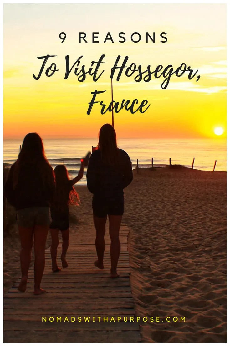 9 Reasons to Visit Hossegor, France