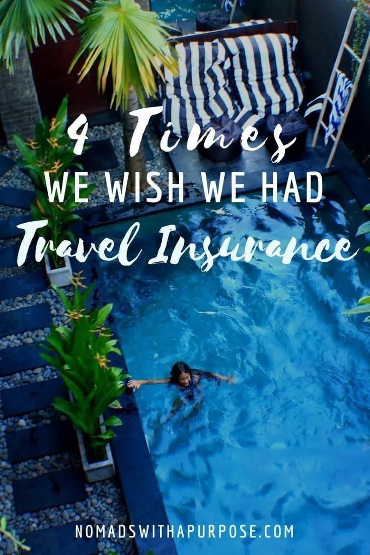 Do I Need Travel Insurance? 4 times we wish we had travel insurance