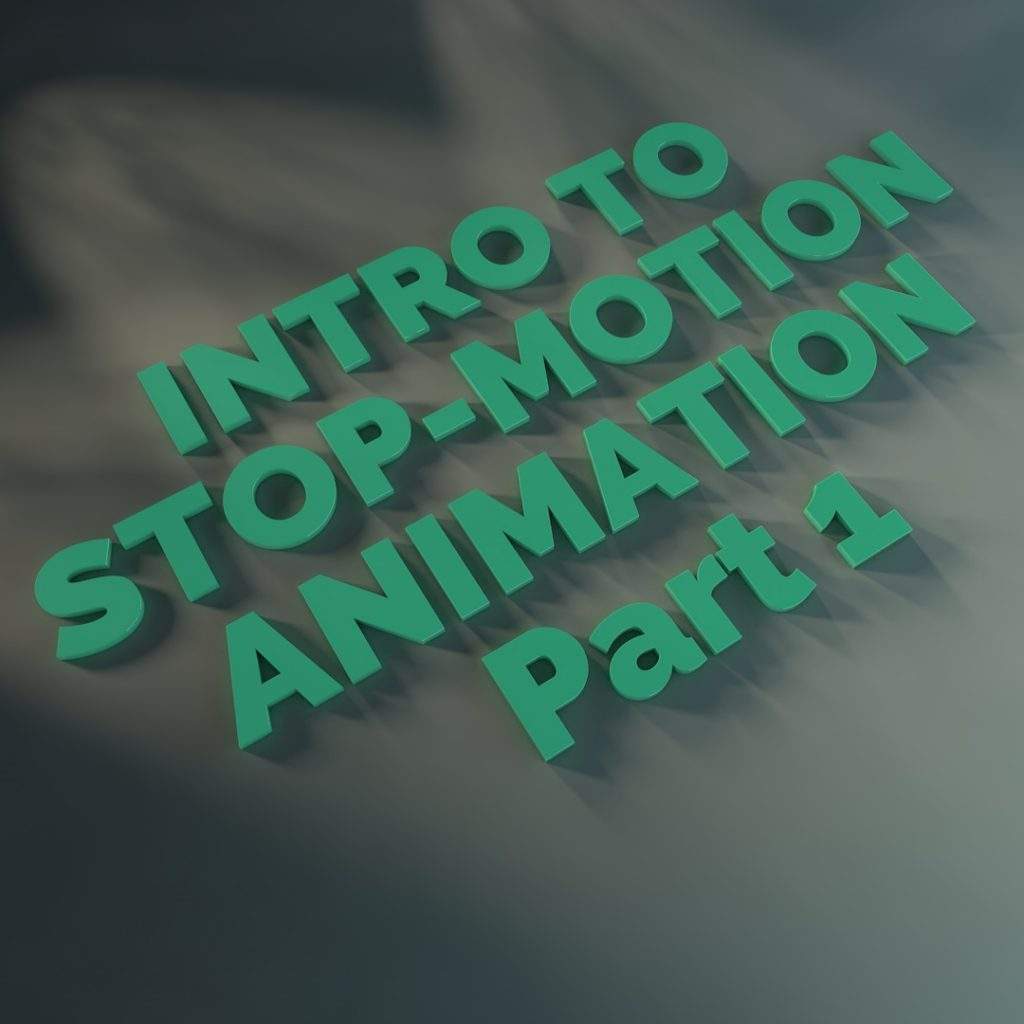 Introduction to stop-motion animation