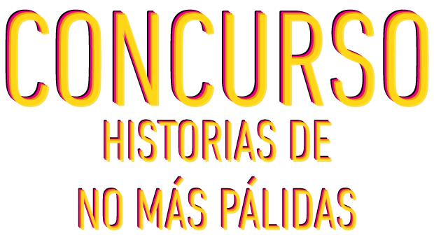 Concurso - Historias de No Mas Palidas
