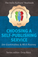 choosing a self-publishing service, book by giacomo giammatteo and mick rooney, edited by orna ross