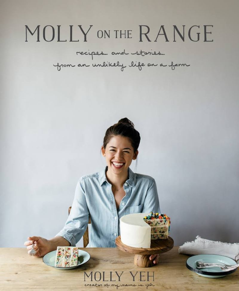 Molly on the Range Recipes and Stories from an Unlikely Life on a Farm by Molly Yeh.jpeg