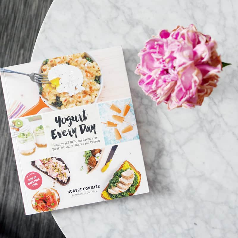 Yogurt Every Day by Hubert Cormier | Cookbook Review & Contest