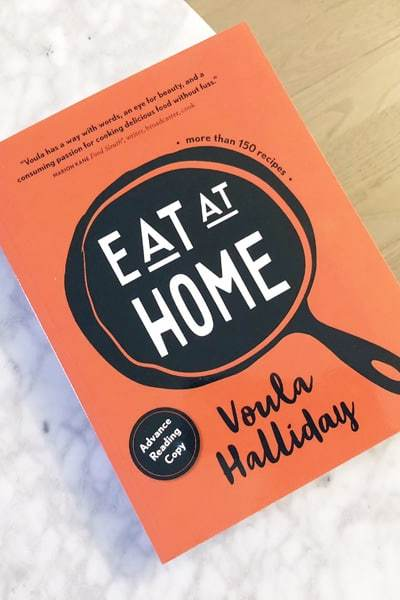 EAT AT HOME by VOULA HALLIDAY COOKBOOK REVIEW & CONTEST