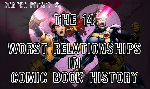 The 14 Worst Relationships in Comic Book History