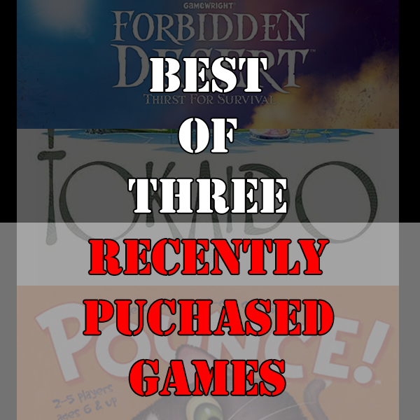 Best of Three - Recently Purchased Games