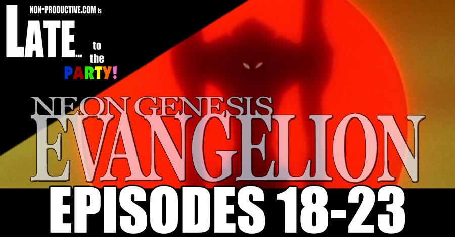 Neon Genesis Evangelion ReWatch – Episodes 18-23!