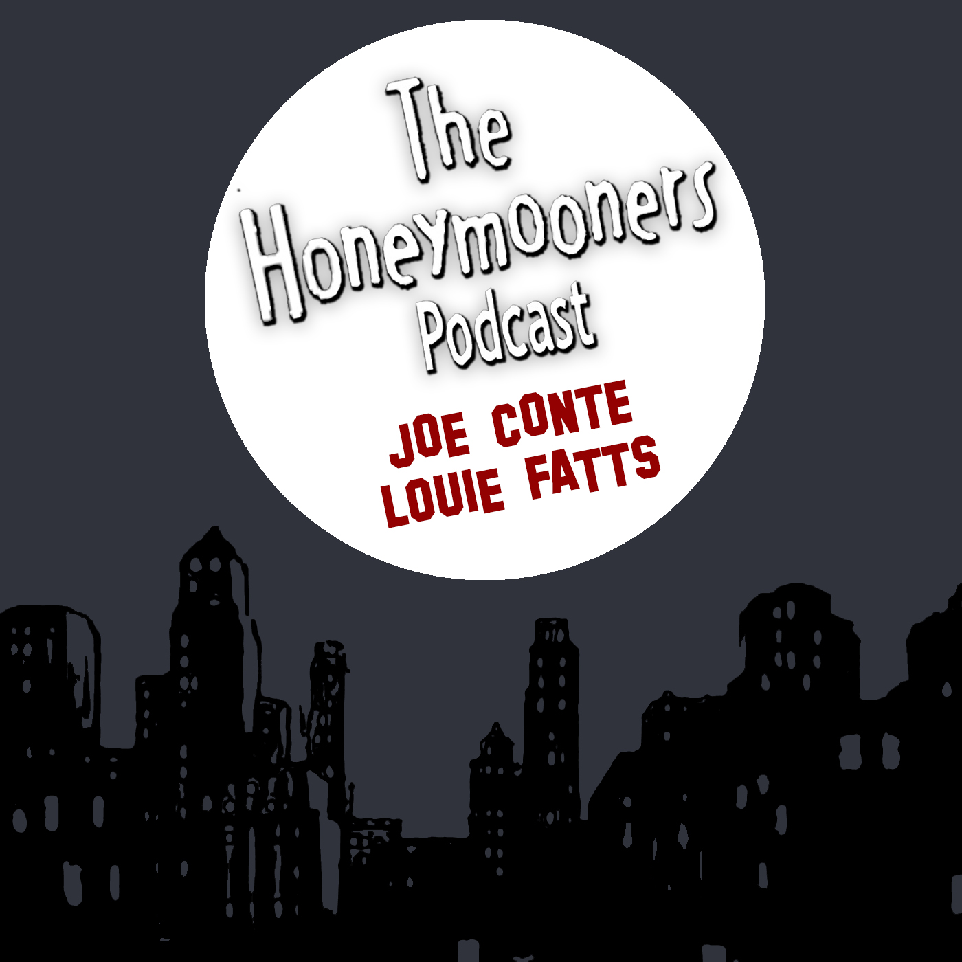 The Honeymooners Podcast – Episode 1