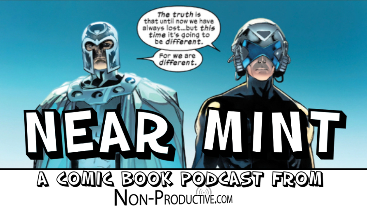 Near Mint – Powers of X #6 — Episode 12 of 12 and HoXPoX Wrap Show!