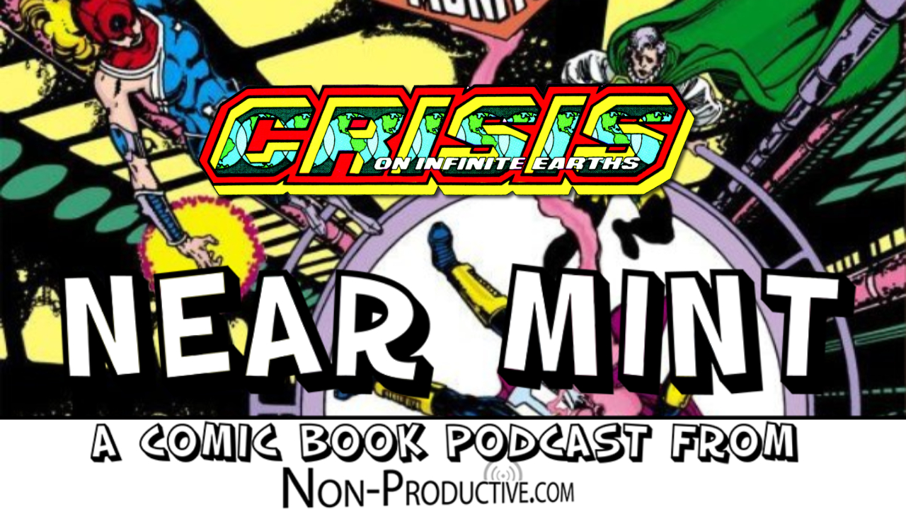 Near Mint – Crisis on Infinite Earths #4