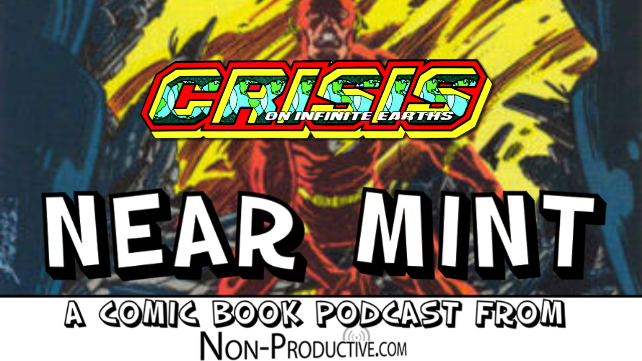 Near Mint – Crisis on Infinite Earths #8