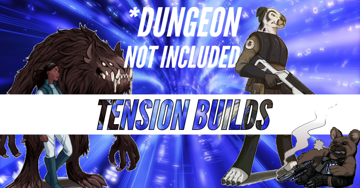 *Dungeon Not Included – DNI – Episode 24 – Tension Builds