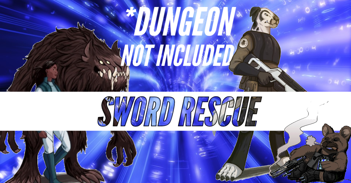 *Dungeon Not Included – DNI – Episode 25 – Sword Rescue
