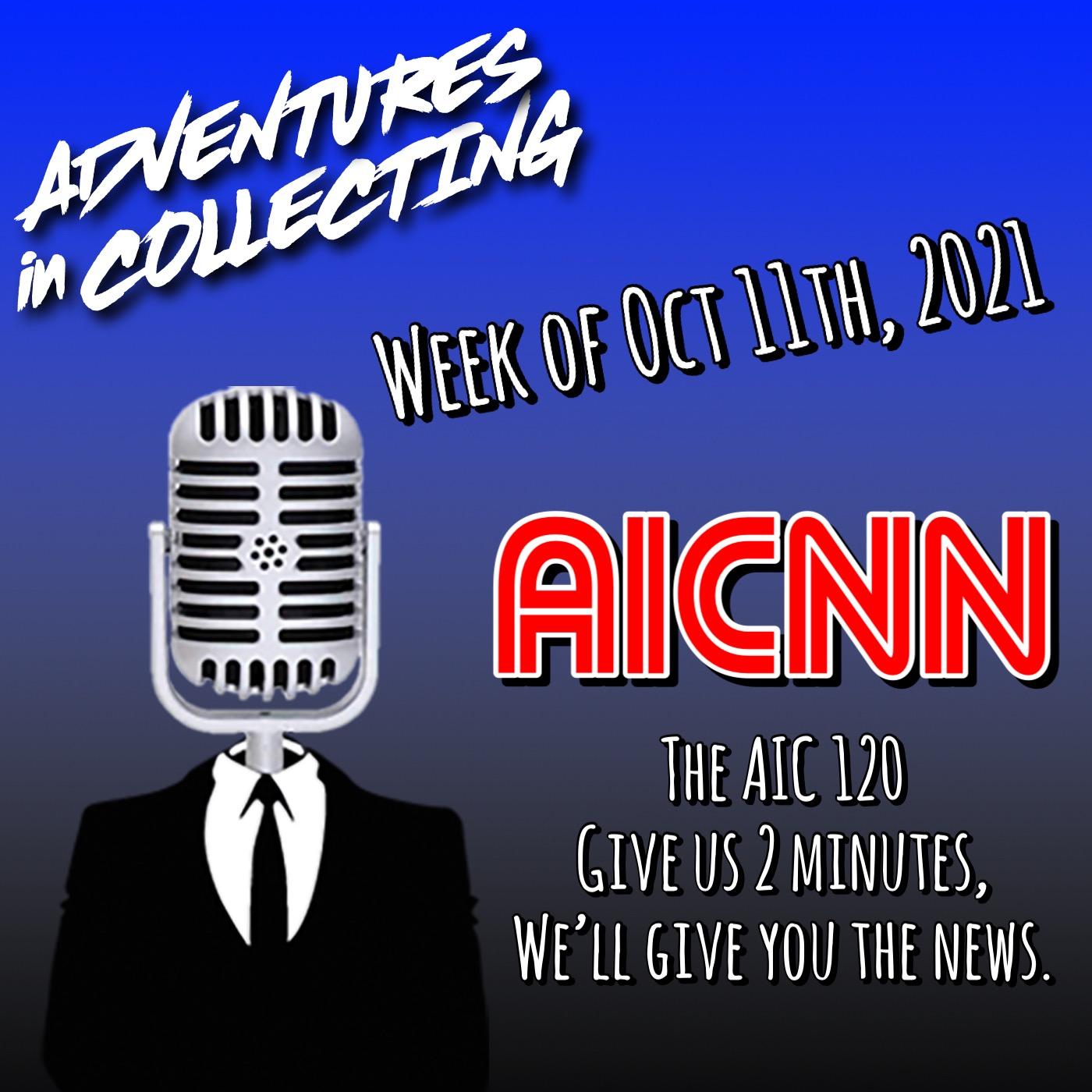 AIC120 – Week of October 11, 2021 – Adventures in Collecting