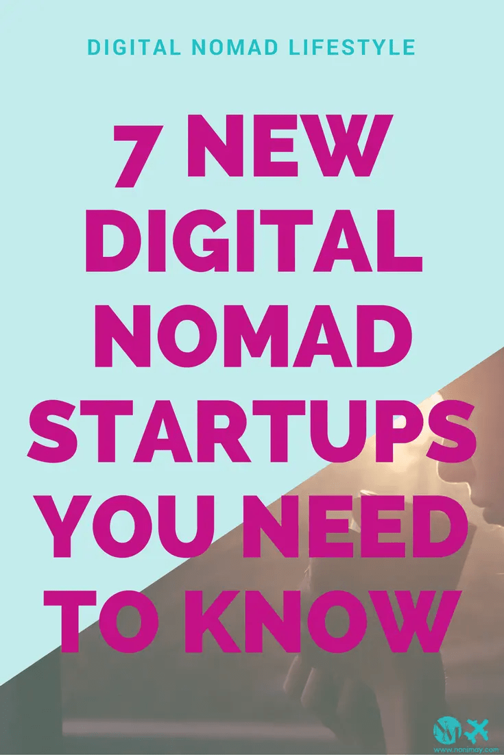 7 new digital nomad startups you need to know