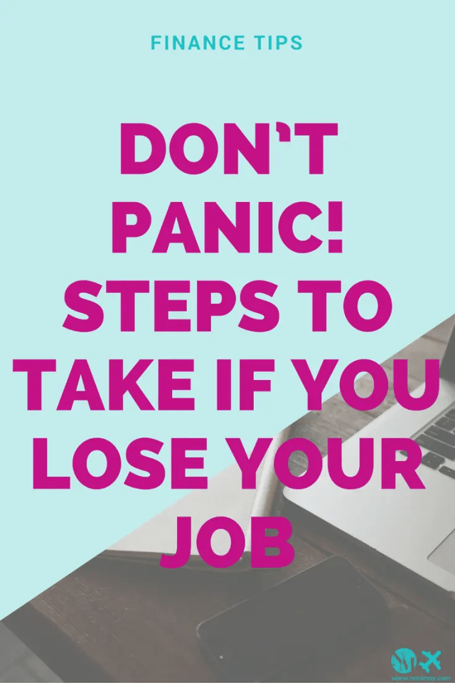 Don't panic! Steps to take if you lose your job
