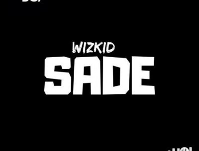 Lyrics: Wizkid – Sade