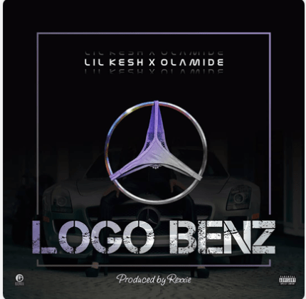 DOWNLOAD MUSIC: Lil Kesh ft. Olamide – Logo Benz