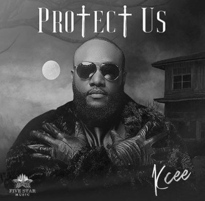 Music] Kcee – Protect Us