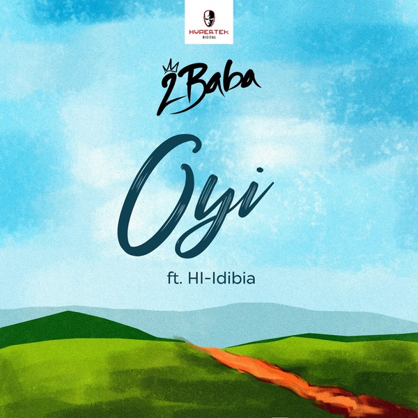 MUSIC: 2Baba – Oyi (Mp3)