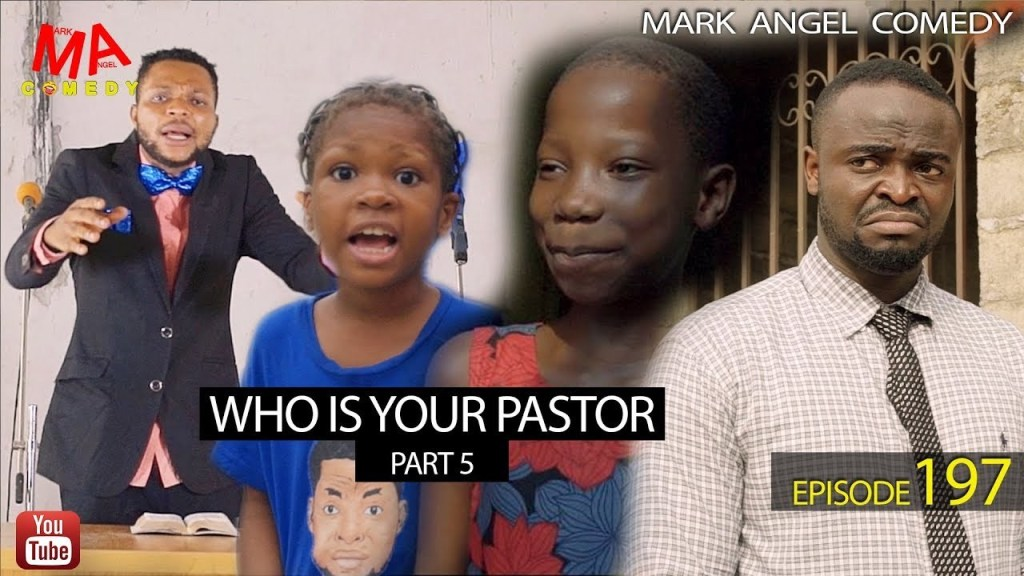 DOWNLOAD: Mark Angel Comedy – Who Is Your Pastor? (Part 5) [EPISODE 197]