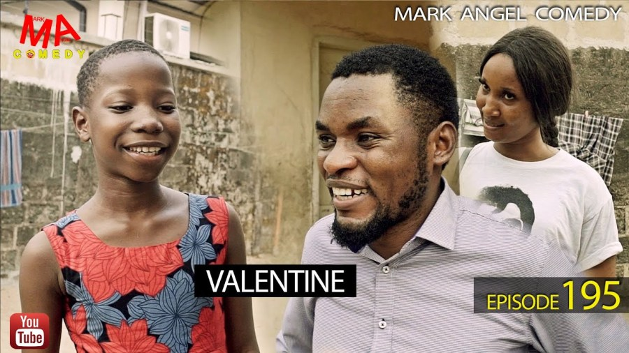 DOWNLOAD: Mark Angel Comedy – Valentine [EPISODE 195]