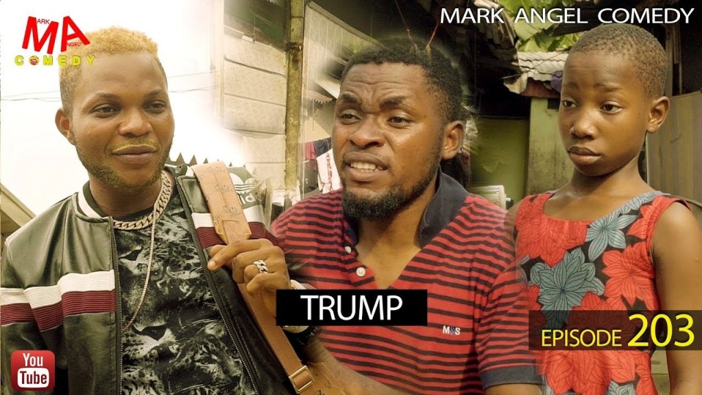DOWNLOAD: Mark Angel Comedy – Trump [EPISODE 203]