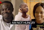 Am Not Hungry