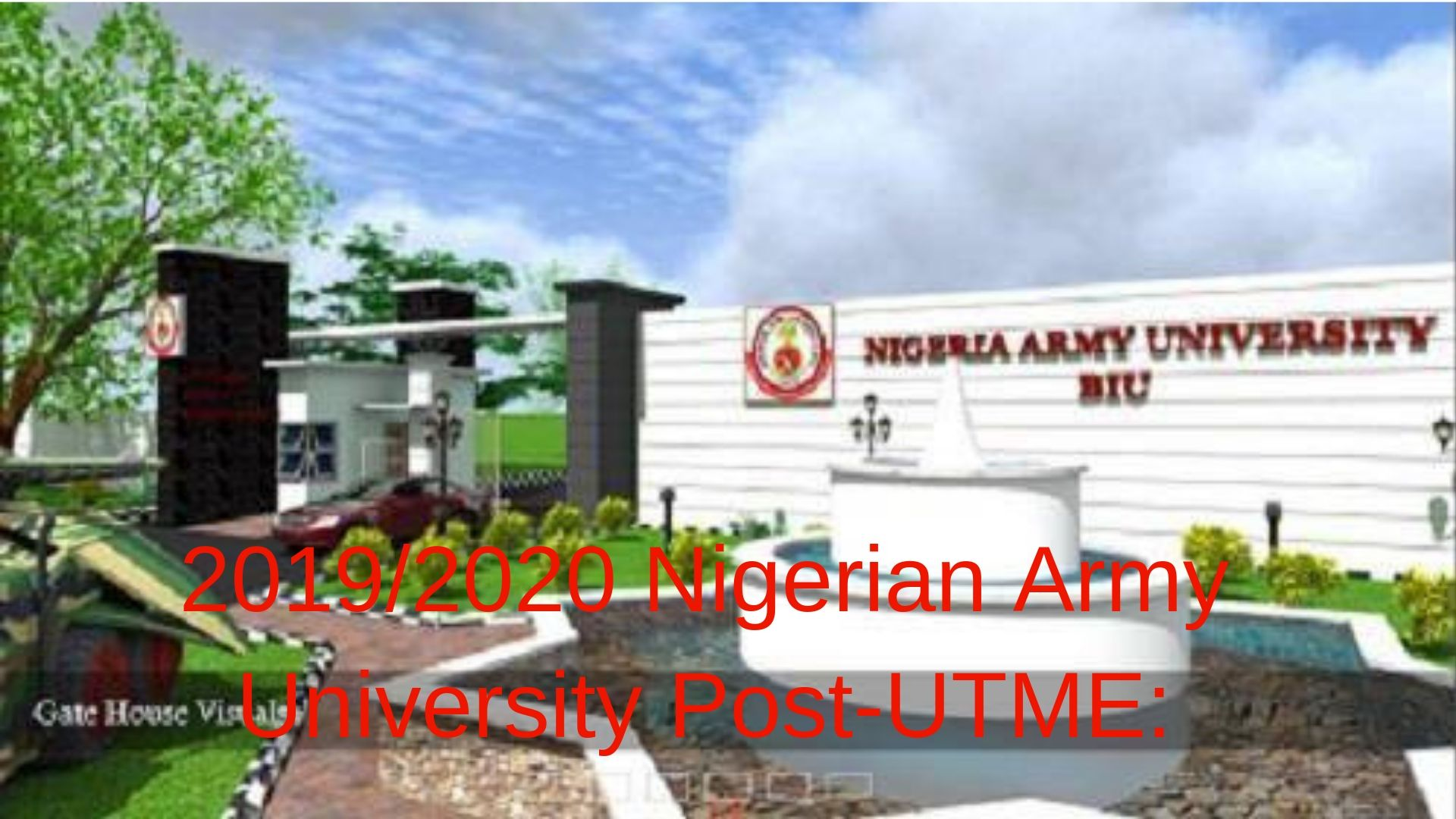 2019/2020 Nigerian Army University Post-UTME: Cut-off mark, Eligibility and Registration Details