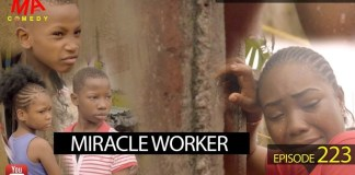 DOWNLOAD: Mark Angel Comedy – Miracle Worker [EPISODE 223]