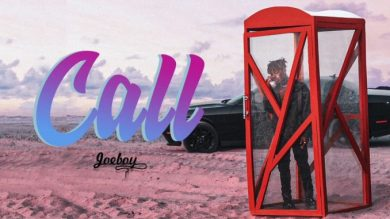 Joeboy - Call Mp3 Audio Download