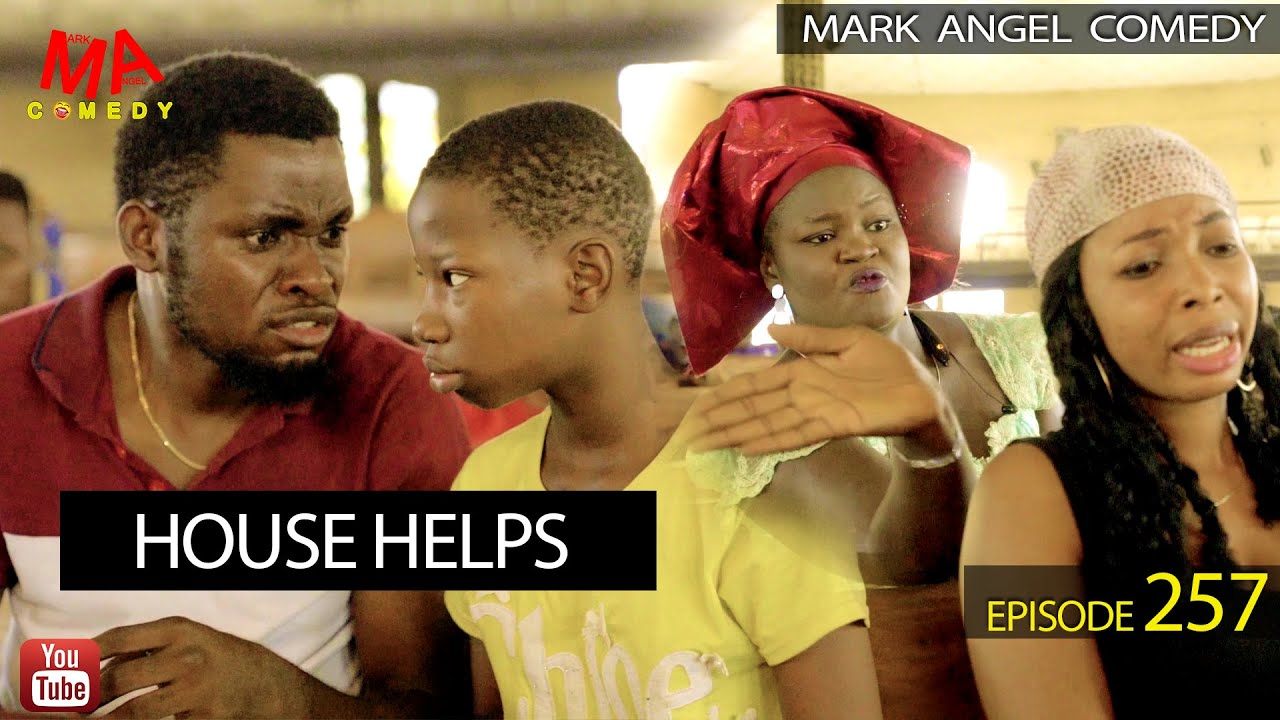 DOWNLOAD: HOUSE HELPS (Mark Angel Comedy Episode 256)